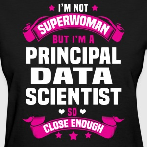 Principal Data Scientist Tshirt - Women's T-Shirt