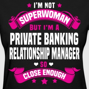 Private Banking Relationship Manager Tshirt - Women's T-Shirt