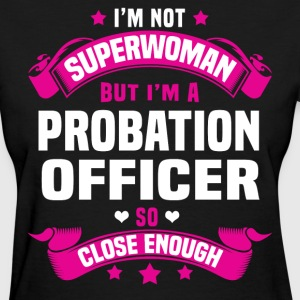 Probation Officer Tshirt - Women's T-Shirt