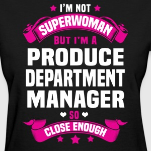 Produce Department Manager Tshirt - Women's T-Shirt