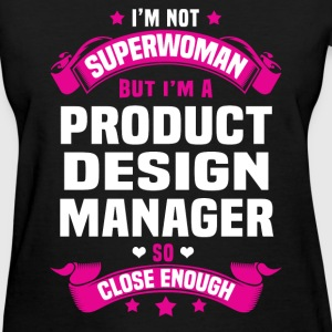 Product Design Manager Tshirt - Women's T-Shirt