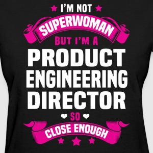 Product Engineering Director Tshirt - Women's T-Shirt