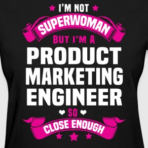 Product Marketing Engineer Tshirt - Women's T-Shirt