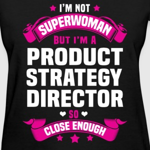 Product Strategy Director Tshirt - Women's T-Shirt