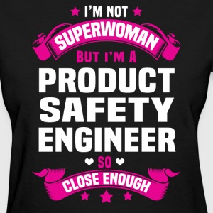 Product Safety Engineer Tshirt - Women's T-Shirt