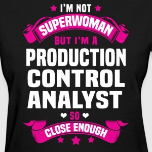 Production Control Analyst Tshirt - Women's T-Shirt