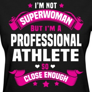 Professional Athlete Tshirt - Women's T-Shirt