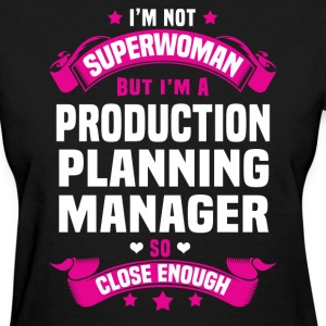Production Planning Manager Tshirt - Women's T-Shirt