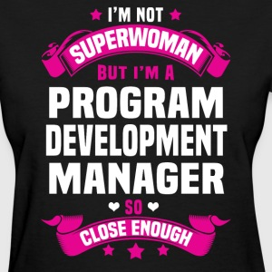 Program Development Manager Tshirt - Women's T-Shirt