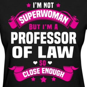 Professor of Law Tshirt - Women's T-Shirt