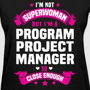 Program Project Manager Tshirt - Women's T-Shirt