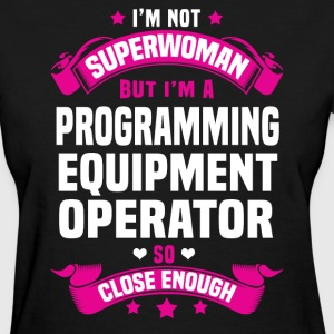 Programming Equipment Operator Tshirt - Women's T-Shirt