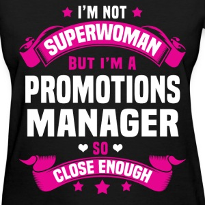 Promotions Manager Tshirt - Women's T-Shirt