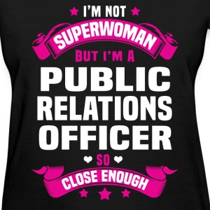 Public Relations Officer Tshirt - Women's T-Shirt