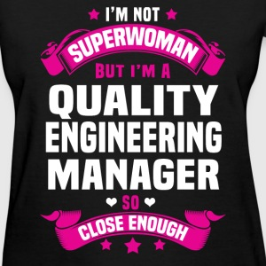 Quality Engineering Manager Tshirt - Women's T-Shirt