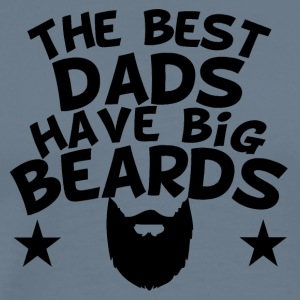 The Best Dads Have Big Beards - Men's Premium T-Shirt