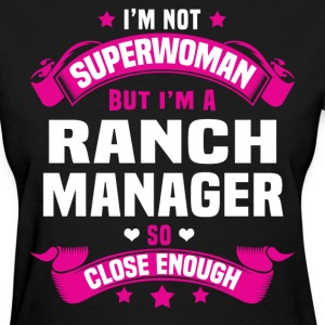 Ranch Manager Tshirt - Women's T-Shirt