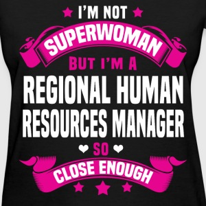 Regional Human Resources Manager Tshirt - Women's T-Shirt