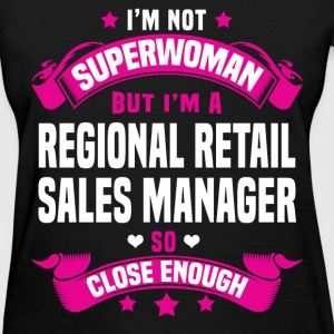 Regional Retail Sales Manager Tshirt - Women's T-Shirt