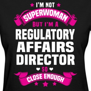 Regulatory Affairs Director Tshirt - Women's T-Shirt