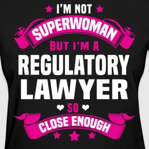 Regulatory Lawyer Tshirt - Women's T-Shirt