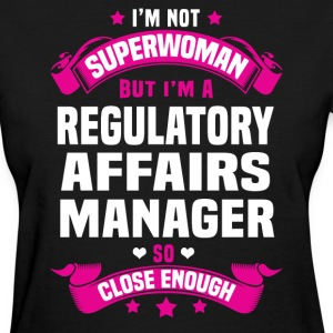 Regulatory Affairs Manager Tshirt - Women's T-Shirt