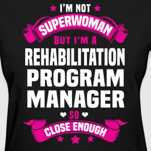 Rehabilitation Program Manager Tshirt - Women's T-Shirt