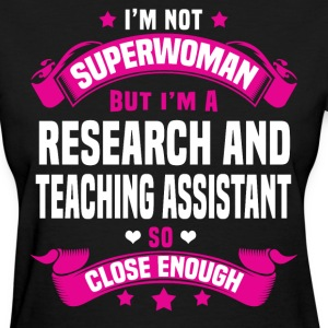 Research and Teaching Assistant Tshirt - Women's T-Shirt
