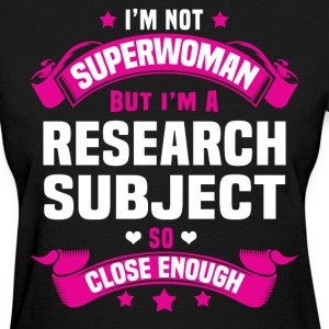 Research Subject Tshirt - Women's T-Shirt