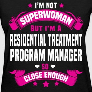 Residential Treatment Program Manager Tshirt - Women's T-Shirt