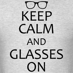 keep calm and glasses on T-Shirts - Men's T-Shirt