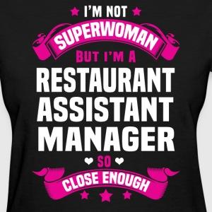 Restaurant Assistant Manager Tshirt - Women's T-Shirt