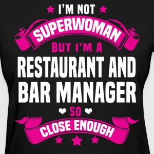 Restaurant and Bar Manager Tshirt - Women's T-Shirt