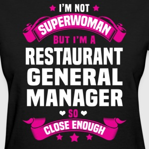 Restaurant General Manager Tshirt - Women's T-Shirt