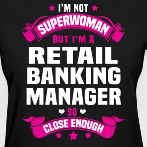 Retail Banking Manager Tshirt - Women's T-Shirt