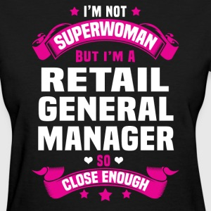 Retail General Manager Tshirt - Women's T-Shirt