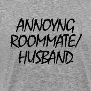 Roommate/Husband  - Men's Premium T-Shirt