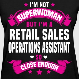 Retail Sales Operations Assistant Tshirt - Women's T-Shirt