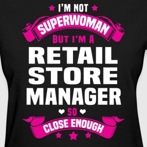 Retail Store Manager Tshirt - Women's T-Shirt