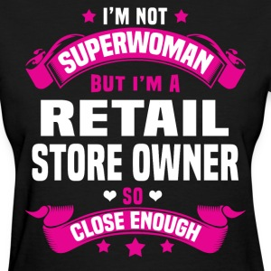 Retail Store Owner Tshirt - Women's T-Shirt