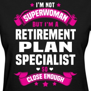 Retirement Plan Specialist Tshirt - Women's T-Shirt