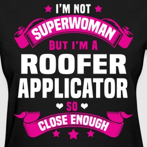 Roofer Applicator Tshirt - Women's T-Shirt