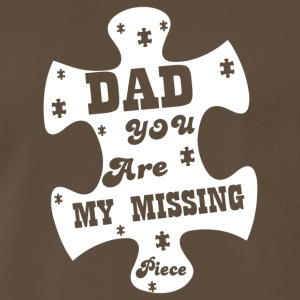 Dad You Are My Missing T Shirt - Men's Premium T-Shirt