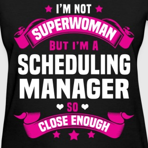 Scheduling Manager Tshirt - Women's T-Shirt