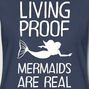 Living Proof - Mermaids Are Real T-Shirts - Women's Premium T-Shirt