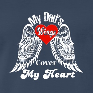 My Dad's Wings Cover My Heart T Shirt - Men's Premium T-Shirt