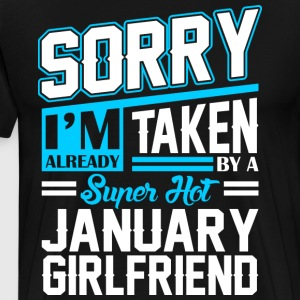 Sorry Im Already Taken By A Super Hot January Girl T-Shirts - Men's Premium T-Shirt