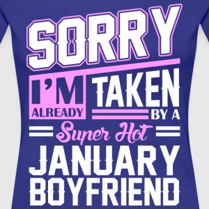Sorry Im Already Taken By A Super Hot January Boyf T-Shirts - Women's Premium T-Shirt