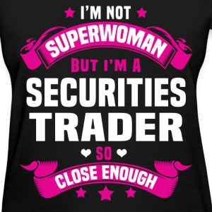 Securities Trader Tshirt - Women's T-Shirt