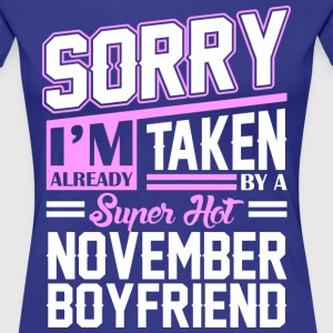 Sorry Im Already Taken By A Super Hot November Gir T-Shirts - Women's Premium T-Shirt